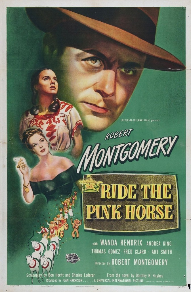 Ride the Pink Horse (1947) - poster